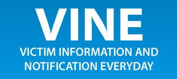 VINE Victim Information and Notification Everyday